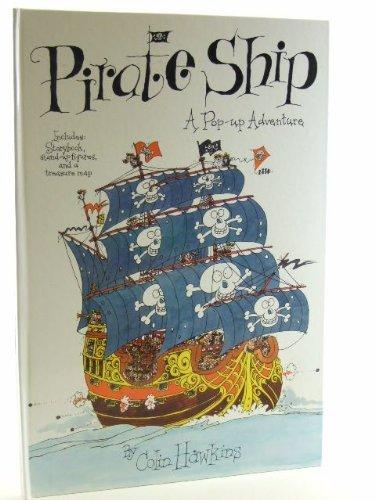 9780001360051: Pirate Ship: A Pop-up Adventure