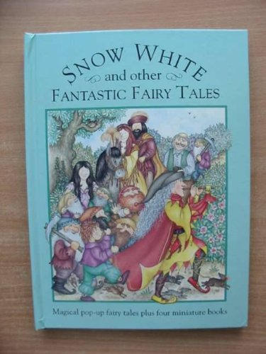 9780001360068: Snow White and other Fantastic Fairy Stories (Pop-Up)