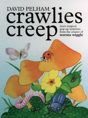 Crawlies Creep (0001360248) by Pelham, David