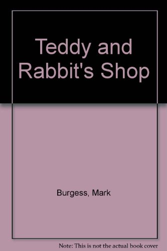 9780001360280: Teddy and Rabbit's Shop