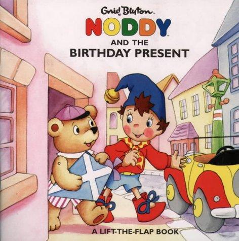 9780001360716: Noddy and the Birthday Present (Noddy Flap Books)