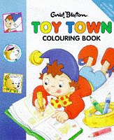9780001360785: Toy Town Colouring Book (Noddy)