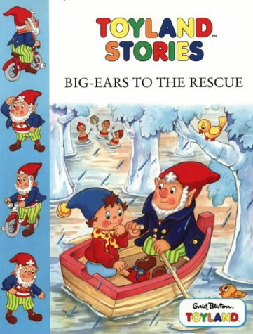 9780001360822: Big Ears to the Rescue (Toy Town Stories)