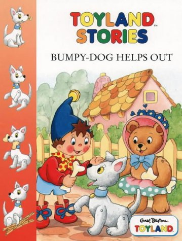9780001360846: Bumpy Dog Helps Out (Toy Town Stories)