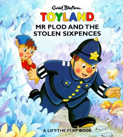 9780001360969: Mr. Plod and the Stolen Sixpences (Toyland)