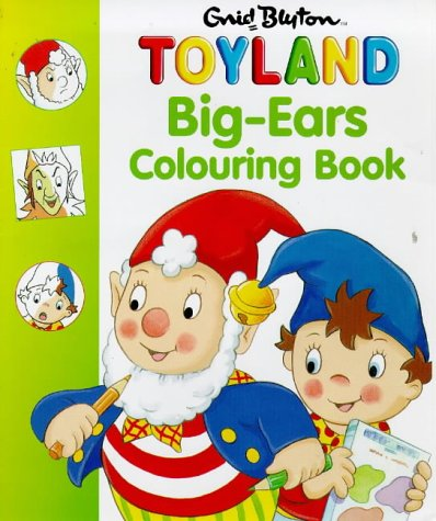 9780001361126: Big-Ears Colouring Book (Noddy)