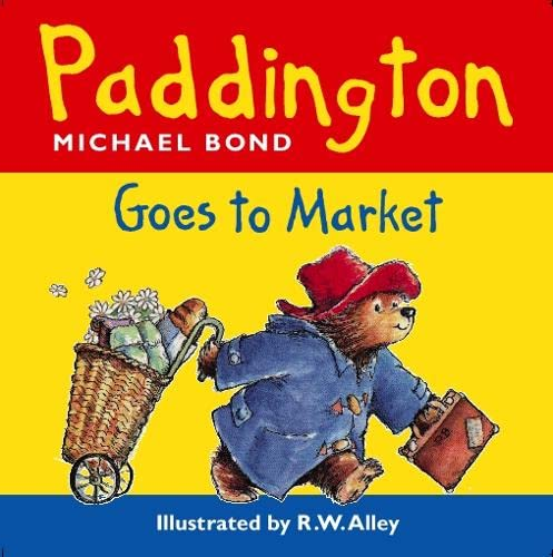 9780001361263: Paddington Goes to Market (Paddington)