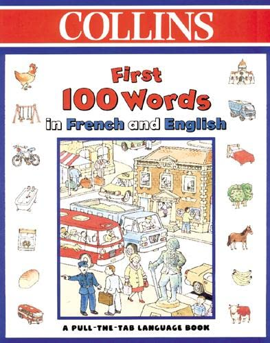 9780001361294: Collins First 100 Words in French and English