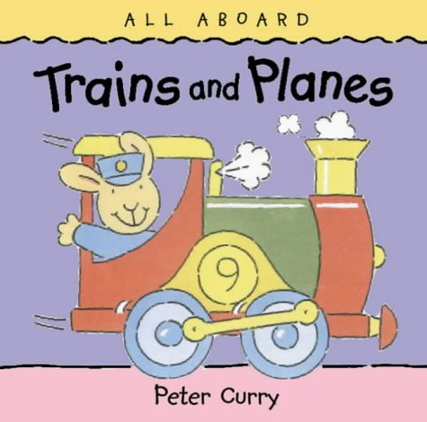 9780001361676: Trains and Planes (All Aboard)