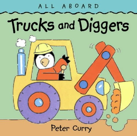 Trucks and Diggers (All Aboard) (0001361694) by Curry, Peter