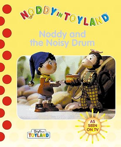 9780001361775: Noddy and the Noisy Drum (Noddy in Toyland)