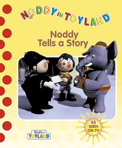 9780001361829: Noddy Tells a Story (Noddy in Toyland)