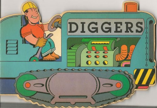 9780001372078: Diggers Shaped Board Book