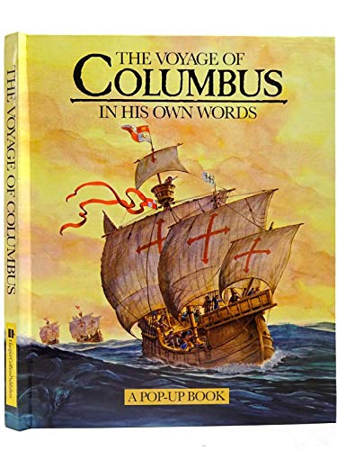 9780001373518: The Voyage of Columbus: A Pop-up Book: In His Own Words