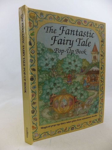 9780001373679: The Fantastic Fairy Tale Pop-up Book