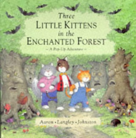 9780001374249: Three Little Kittens in the Enchanted Forest: A Pop-up Adventure