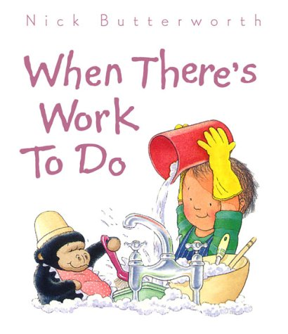 9780001374379: When There's Work to Do (Collins Baby & Toddler)