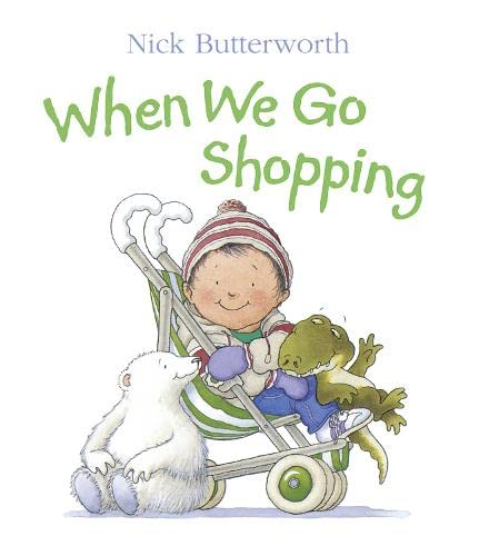 When We Go Shopping (Collins Baby & Toddler): Butterworth, Nick