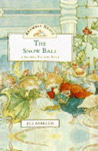 9780001374447: The Snow Ball (Brambly Hedge Sliding Pictures)