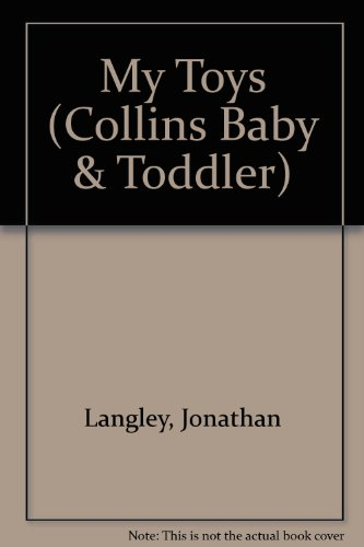 9780001374829: My Toys (Collins Baby & Toddler)