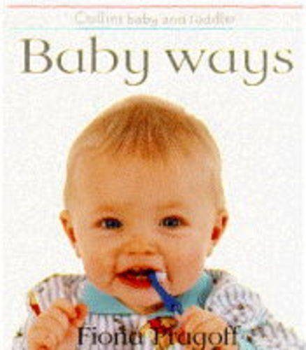9780001374850: Baby Ways (Collins Baby & Toddler)