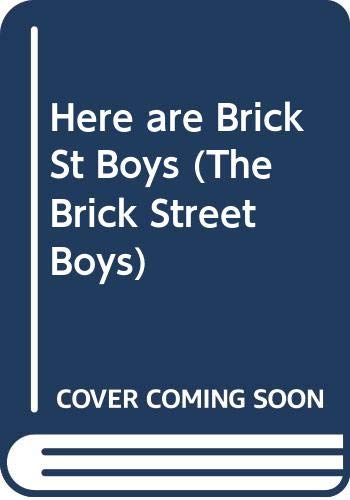 9780001380165: Here are Brick St Boys (The Brick Street Boys)