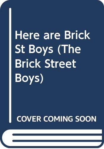 9780001380165: Here are Brick St Boys (The Brick Street Boys)