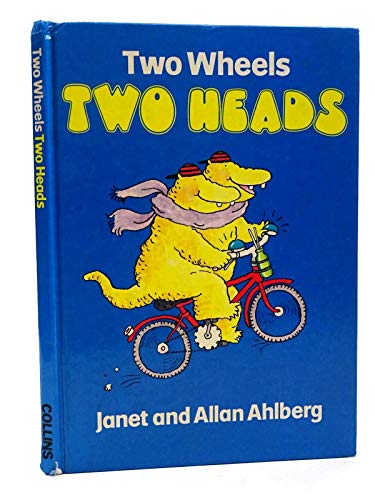 9780001380356: Two Wheels Two Heads