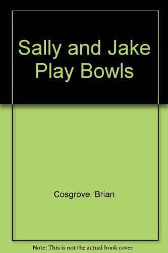 9780001380530: Sally and Jake Play Bowls