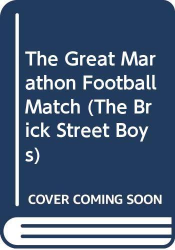 9780001380585: The Great Marathon Football Match (The Brick Street Boys)