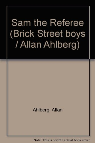 9780001380608: Sam the Referee (Brick Street boys / Allan Ahlberg)