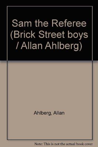 9780001380608: Sam the Referee (Brick Street boys / Allan Ahlberg)