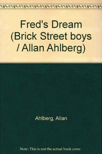 9780001380615: Fred's Dream (Brick Street boys / Allan Ahlberg)