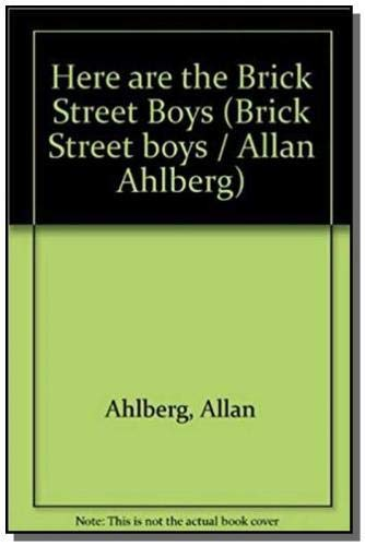 9780001380622: Here are the Brick Street Boys (Brick Street boys / Allan Ahlberg)