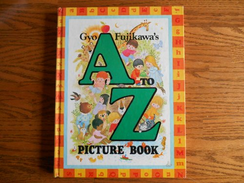 9780001381148: Gyo Fujikawa's A to Z Picture Book