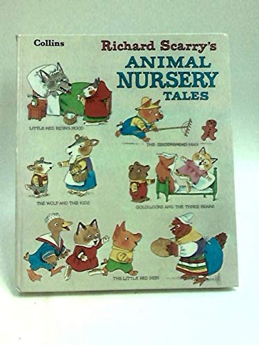 9780001381261: Richard Scarry's Animal Nursery Tales