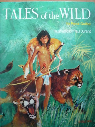 9780001381292: Tales of the wild