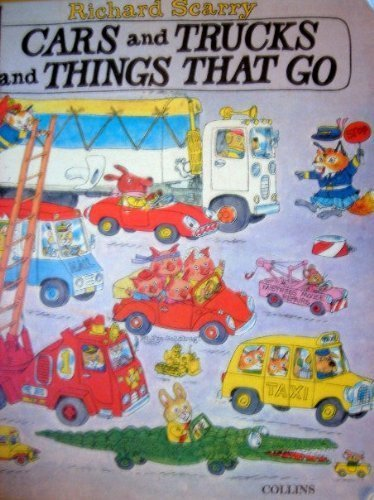 9780001381414: Cars and trucks and things that go