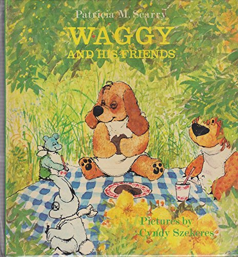 Waggy and His Friends (0001381520) by Patricia M Scarry