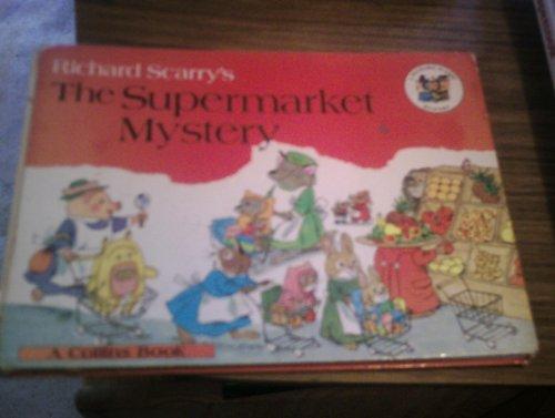 9780001381544: Supermarket Mystery (A Richard Scarry mystery)