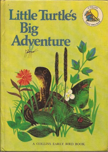9780001381582: Little turtle's big adventure (A Collins early bird book)