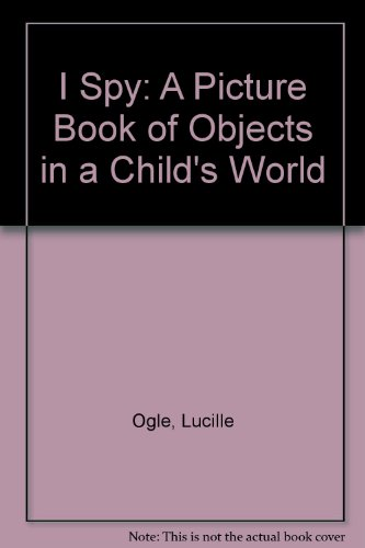 9780001381704: I Spy: A Picture Book of Objects in a Child's World