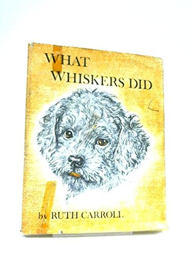 What Whiskers Did: Ruth Carroll