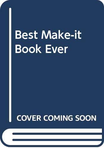 9780001382244: Best Make-it Book Ever
