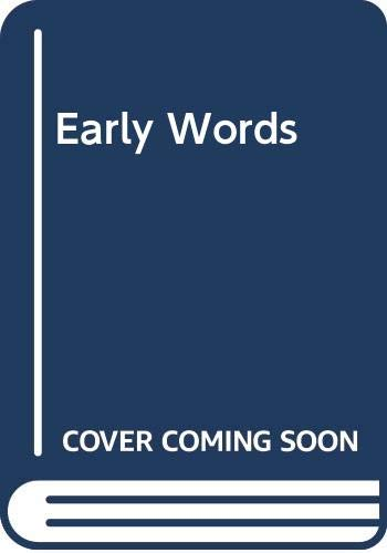 9780001382442: Early Words