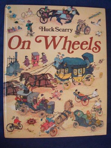 9780001382480: Huck Scarry on Wheels