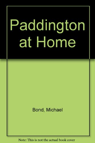 9780001382640: Paddington at Home
