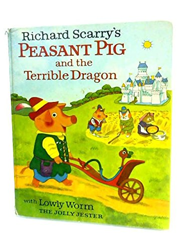 9780001382831: Peasant Pig and the Terrible Dragon
