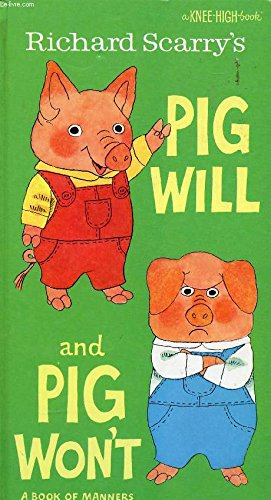 9780001383234: pig will and pig won't, a book of manners [ Knee High Book]