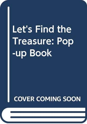 9780001383432: Let's Find the Treasure: Pop-up Book (An Unfold-a-story book)